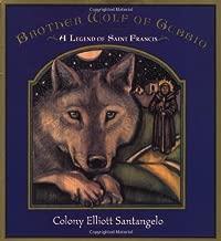 Brother Wolf of Gubbio: A Saint Francis LegendHandprint Books