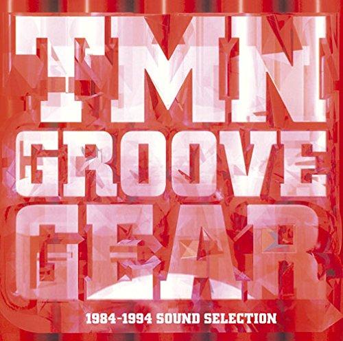 [画像:TMN GROOVE GEAR 1984-1994 SOUND SELECTION]