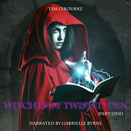 Witches of Twisted Den, Part One     Beautiful Immortals Series Three, Book 1              By:                                                                                                                                 Tim O'Rourke                               Narrated by:                                                                                                                                 Gabrielle Byrne                      Length: 1 hr and 40 mins     Not rated yet     Overall 0.0