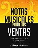 Notas Musicales Para Las Ventas: Aumentar y mantener tus ventas es una sinfonía