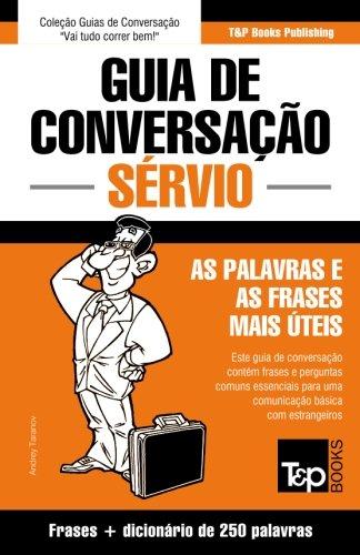 Guia de Conversação Português-Sérvio e mini dicionário 250 palavras (Portuguese Edition)