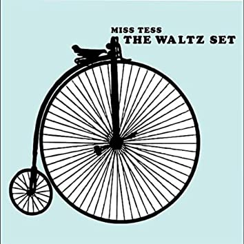 The Waltz Set