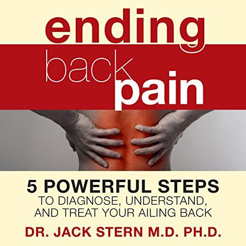 Ending Back Pain Audiobook By Jack Stern M.D. Ph.D. cover art