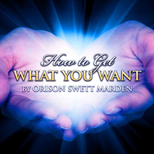 How to Get What You Want cover art