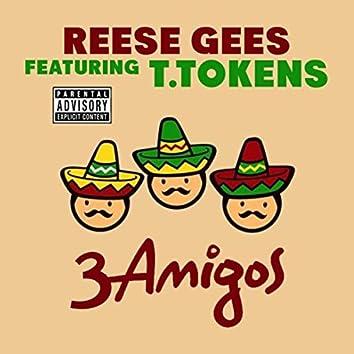 3 Amigos (feat. T. Tokens)