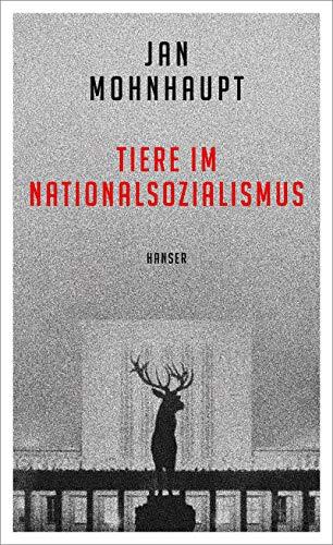 Tiere im Nationalsozialismus