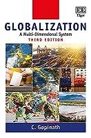 Globalization: A Multi-Dimensional System