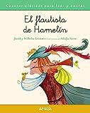 El flautista de Hamelín (PRIMEROS LECTORES (1-5 años) - Cuentos clásicos para leer y...