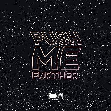 Push Me Further