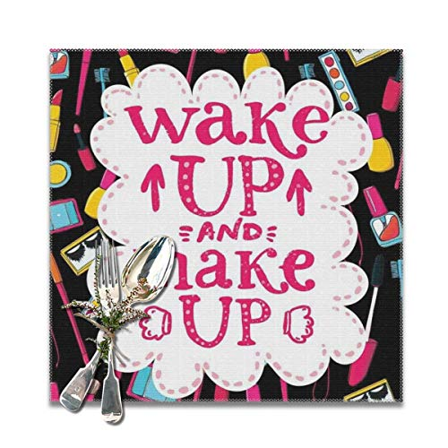 Pallowa Witty Saying Wake Up Make Up with Cosmetic Icons Lipstick Mascara and Nail Polish Placemats for Dining Table,Washable Placemat Set of 4, 12x12 inch