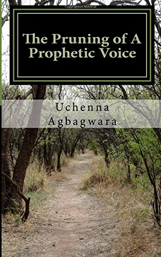 The Pruning of A Prophetic Voice