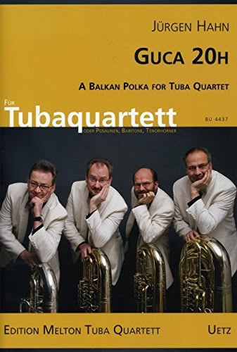 GUCA 20H. A los Balcanes Polka for Tuba Quartet/una Balcanes