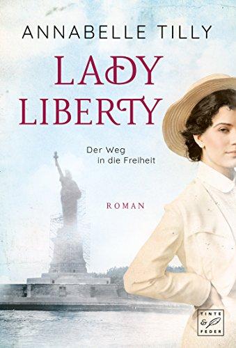 Lady Liberty - Der Weg in die Freiheit