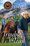 Trouble on the Trail (Horses and Friends)