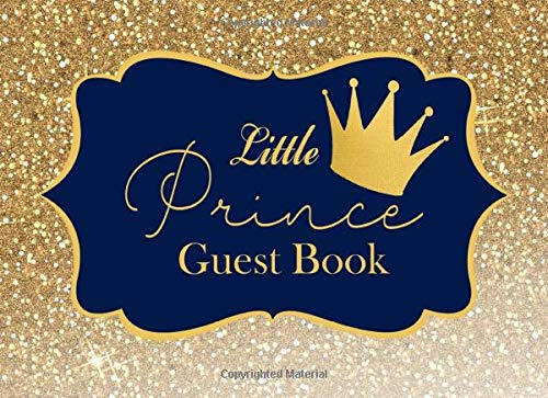 Little Prince Guest Book: Advice for Parents and Gift Log