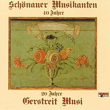 40 Jahre Schönauer Musikanten - 20 Jahre Gerstreit Musi