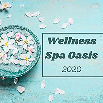 Wellness Spa Oasis 2020: Pure Relaxation Moods, Ultimate Calm, Deep Relaxation Experience