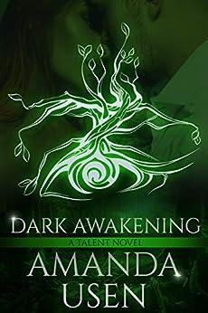 Dark Awakening (Talent Book 1) by [Amanda Usen]