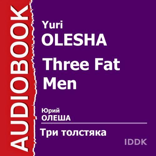 Three Fat Men [Russian Edition] audiobook cover art