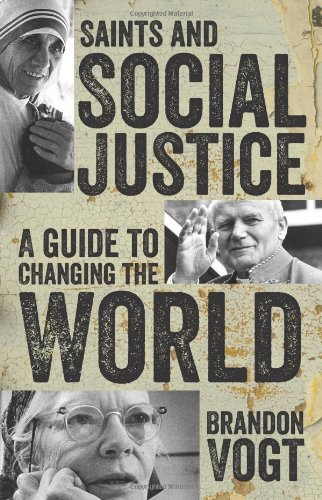 Saints and Social Justice: A Guide to the Changing World