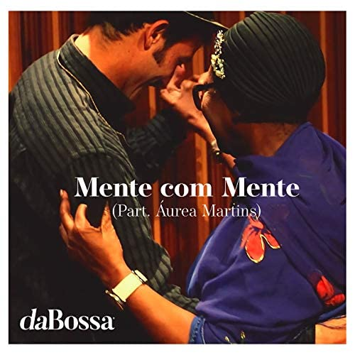 daBossa feat. Áurea Martins