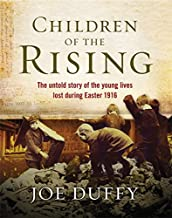 Children of the Rising: The untold story of the young lives lost during Easter 1916