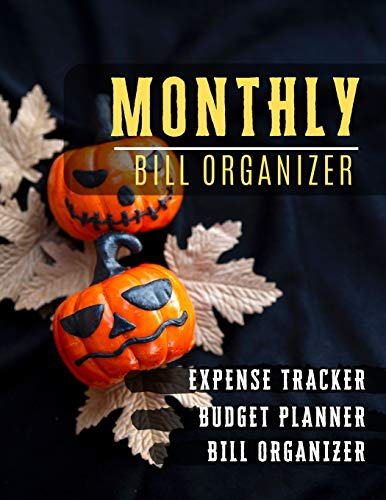 Monthly Bill Organizer: budget and debt Planner   Weekly Expense Tracker Bill Organizer Notebook for Business or Personal Finance Planning Workbook   ... (Financial Planner Budget Book, Band 59)
