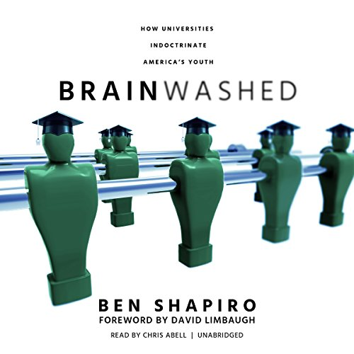 Brainwashed     How Universities Indoctrinate America's Youth              Auteur(s):                                                                                                                                 Ben Shapiro,                                                                                        David Limbaugh - foreword                               Narrateur(s):                                                                                                                                 Chris Abell                      Durée: 7 h et 19 min     4 évaluations     Au global 4,8