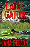 Later Gator (A Miss Fortune Mystery Book 9)