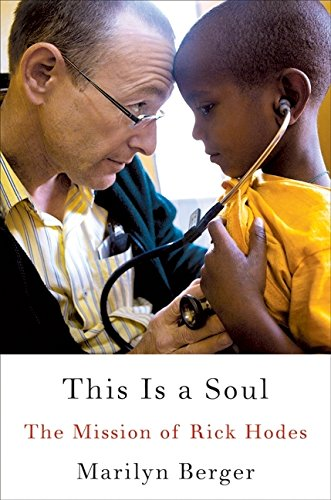 Image of This Is a Soul: The Mission of Rick Hodes