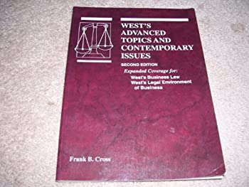 West's Advanced Topics and Contemporary Issues: Expanded Coverage for West's Business Law West's Legal Environment of Business 0314051112 Book Cover