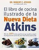 EL LIBRO DE COCINA ILUSTRADO DE LA NUEVA DIETA ATKINS (ILUSTRADOS VERGARA)