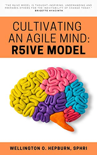 Cultivating An Agile Mind: R5ive Model