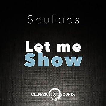 Let Me Show