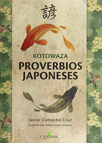 KOTOWAZA. Proverbios japoneses (QUATERNI ILUSTRADOS)