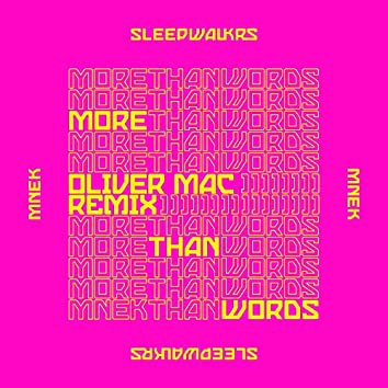 More Than Words (feat. MNEK) [Oliver Mac Remix]