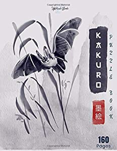 Kakuro Puzzle Book: Kakuro Puzzle Books For Adults Nasty Black Belt Kakuro Book Absolutely Hard Level Degree Cross Sums   Volume 5