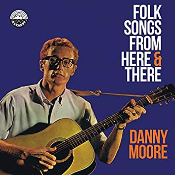 Folk Songs from Here & There