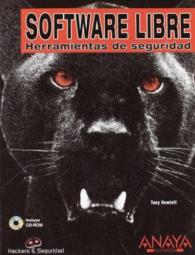 Software Libre. Herramientas De Seguridad (Hackers Y Seguridad / Hackers and Security)
