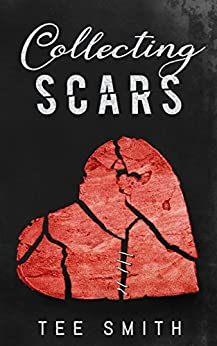 Collecting Scars by [Tee Smith]