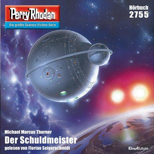Der Schuldmeister (Perry Rhodan 2755) Titelbild