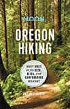 Moon Oregon Hiking: Best Hikes plus Beer, Bites, and Campgrounds Nearby (Moon Hiking)