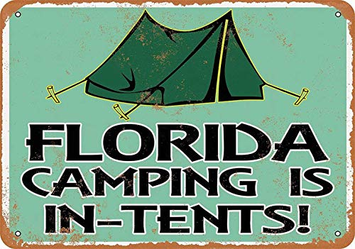 SECOFE Florida Camping is in-Tents Vintage Style Colorfast Metal Tin Plaque Poster Wall Art Decoration for Cafe Bar Restaurant Pub Sign