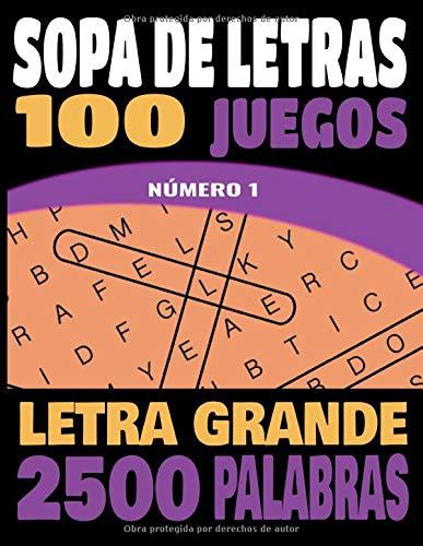 SOPA DE LETRAS: Letra Grande   Para adultos y mayores   100 Juegos- 1000 Palabras en varios temas   juegos de palabras para las vacaciones o el tiempo libre  idea del regalo