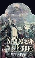 St. Vincent Ferrer: Angel of the Judgment