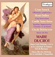Marie Ducrot Plays Franck Dallier Saint-Saens & De