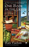 One Book in the Grave: A Bibliophile Mystery by Kate Carlisle(2012-02-07)