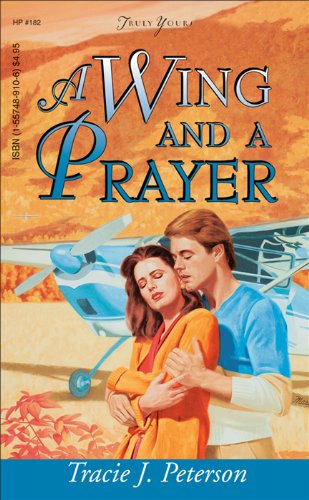 A Wing And A Prayer by Tracie Peterson ebook deal