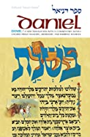 Daniel: A New Translation With Commentary, Anthologizing from Talmudic, Midrashic and Rabbinic Sources