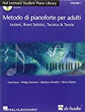 Metodo di pianoforte per adulti Volume 1  Lezione, Brani Solistici, Tecnica & Teoria + 2 CD